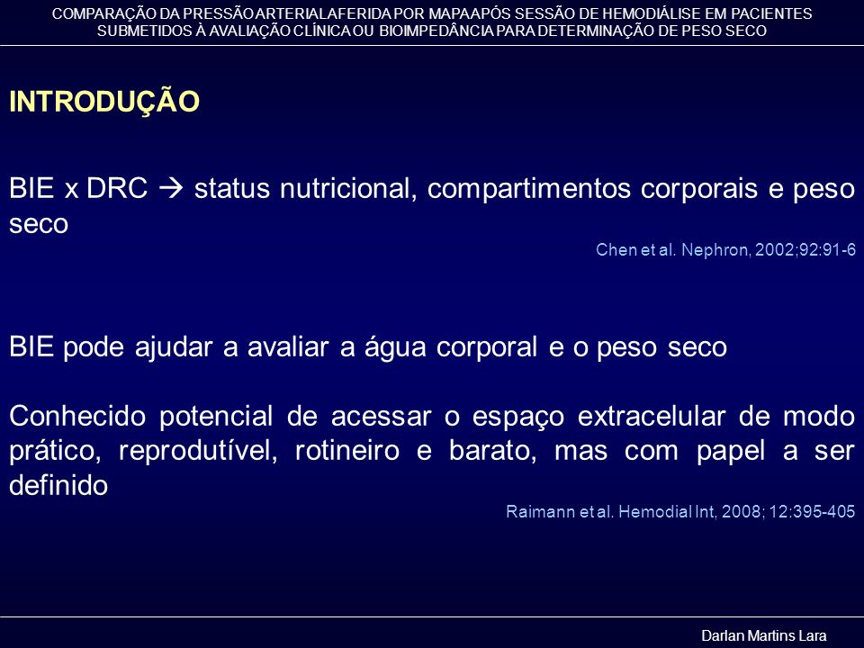 BIE x DRC  status nutricional, compartimentos corporais e peso seco