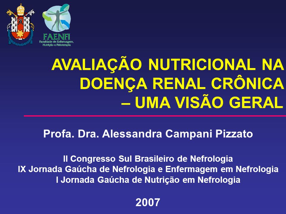 AVALIAÇÃO NUTRICIONAL NA DOENÇA RENAL CRÔNICA – UMA VISÃO GERAL