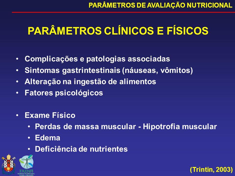 PARÂMETROS CLÍNICOS E FÍSICOS