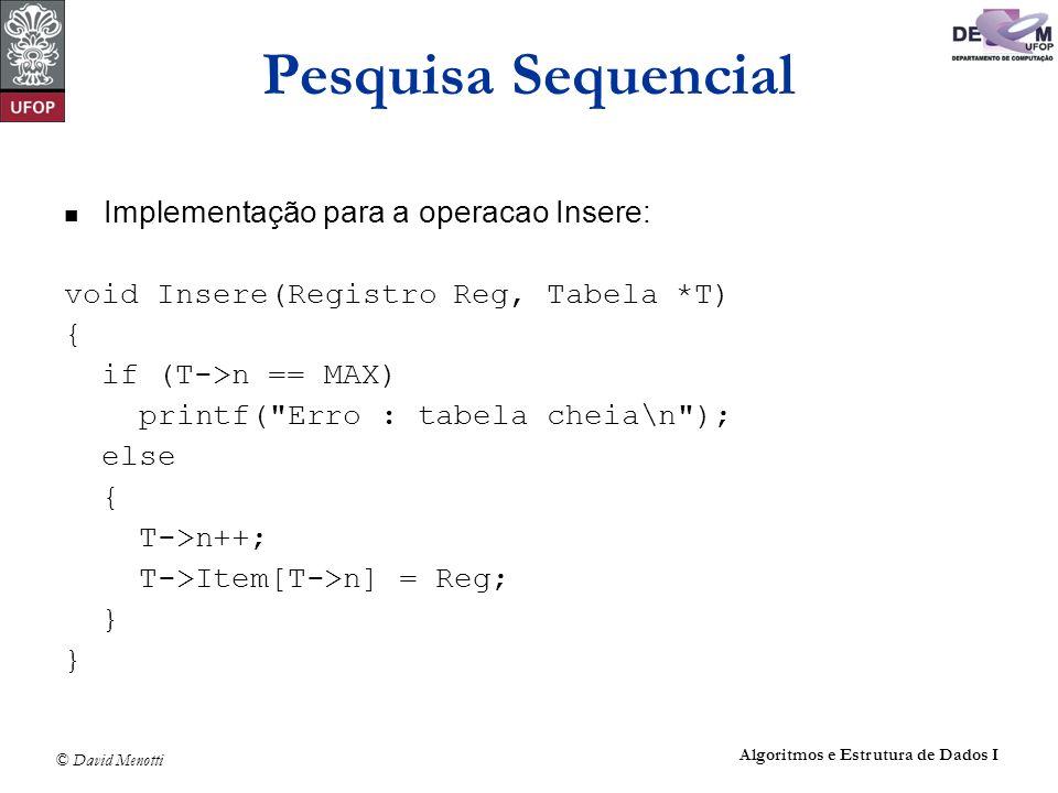 Pesquisa Sequencial Implementação para a operacao Insere: