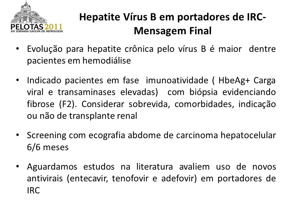 Hepatite Vírus B em portadores de IRC- Mensagem Final