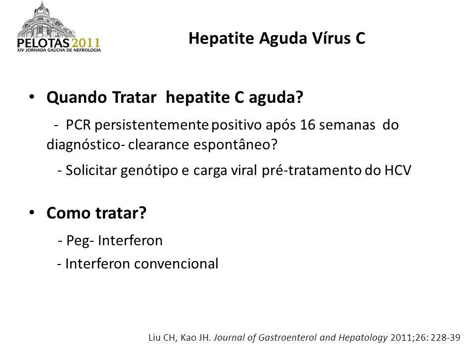 Quando Tratar hepatite C aguda