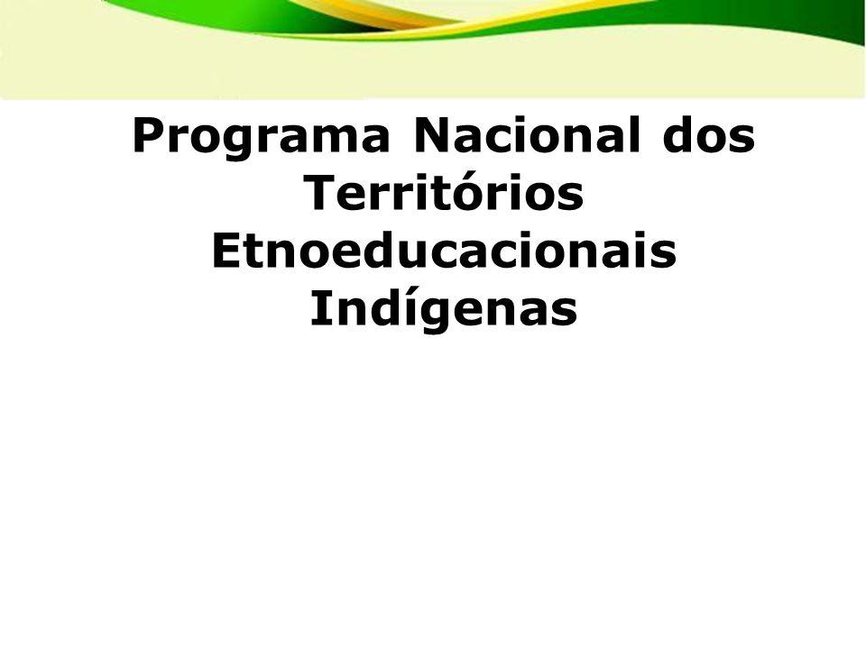 Programa Nacional dos Territórios Etnoeducacionais