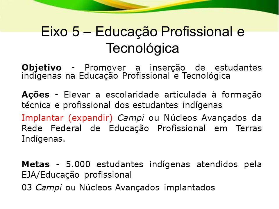 Eixo 5 – Educação Profissional e Tecnológica