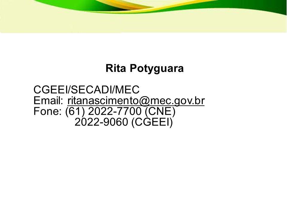 Rita Potyguara CGEEI/SECADI/MEC