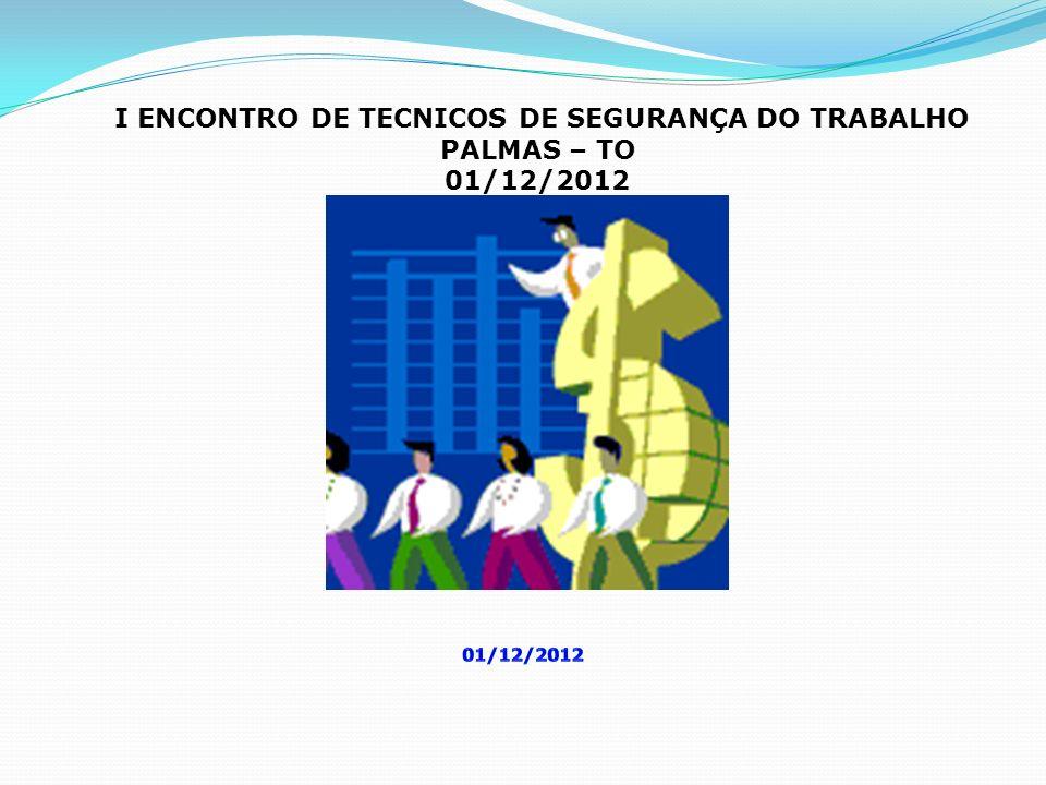 I ENCONTRO DE TECNICOS DE SEGURANÇA DO TRABALHO