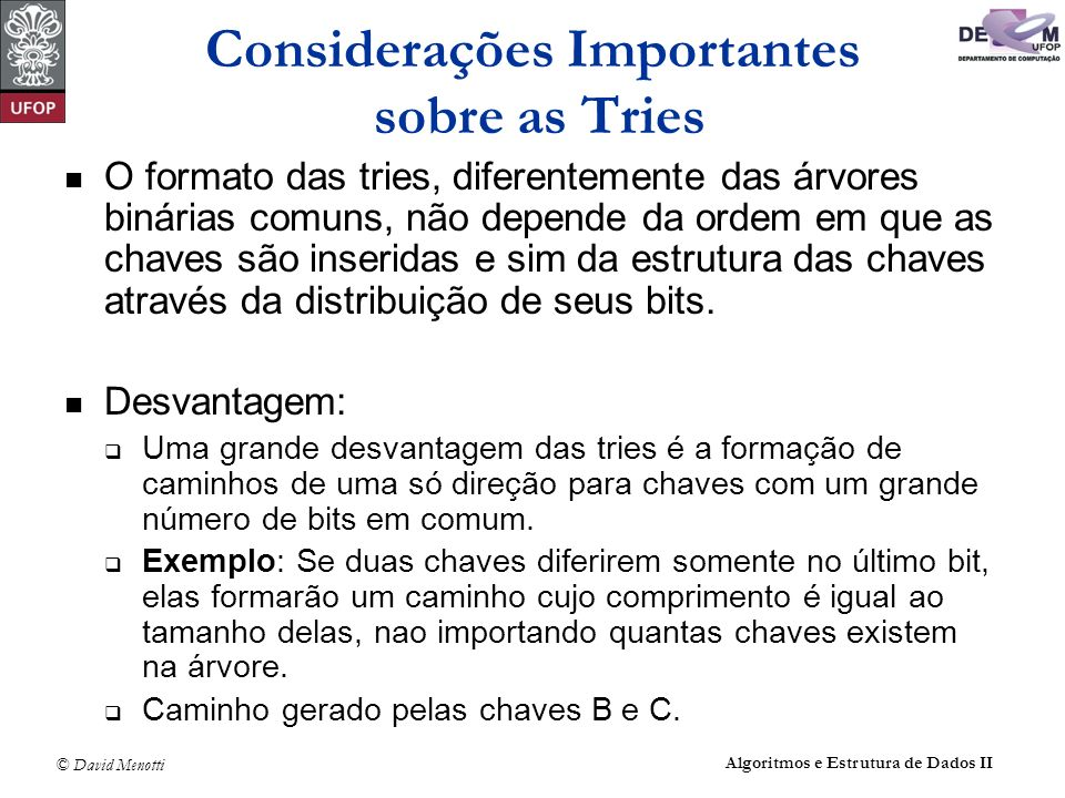 Considerações Importantes sobre as Tries