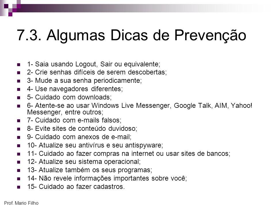 7.3. Algumas Dicas de Prevenção