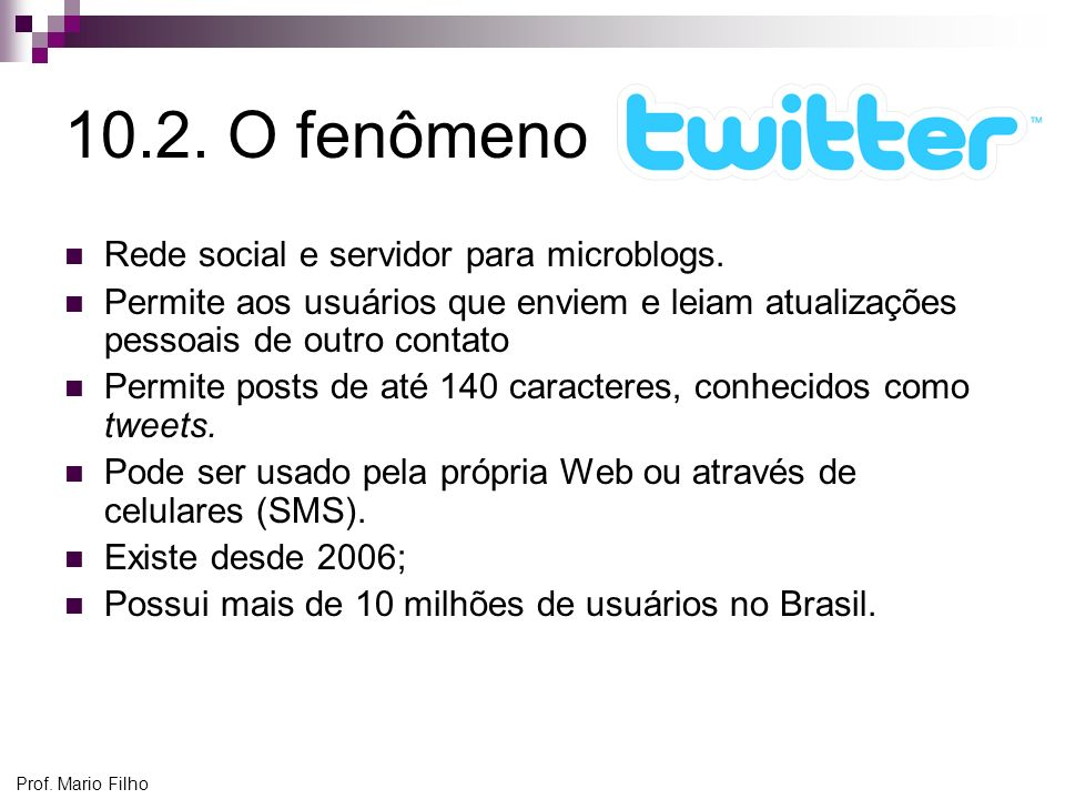 10.2. O fenômeno Rede social e servidor para microblogs.