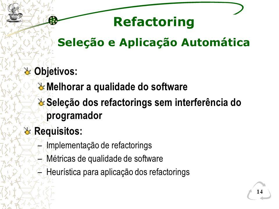 Seleção e Aplicação Automática
