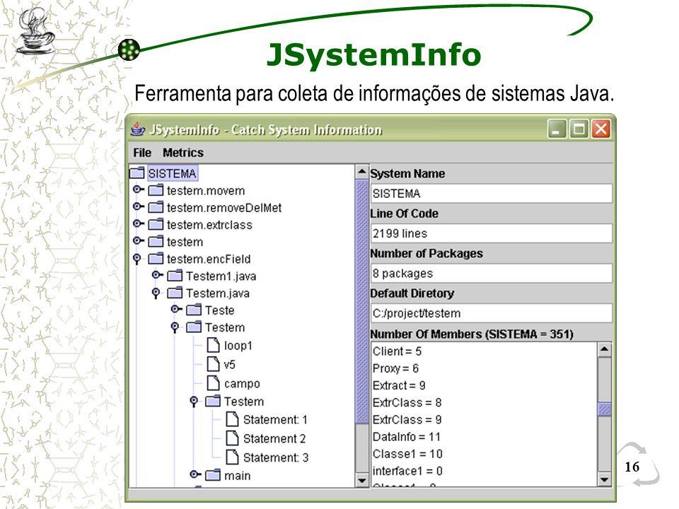 Ferramenta para coleta de informações de sistemas Java.
