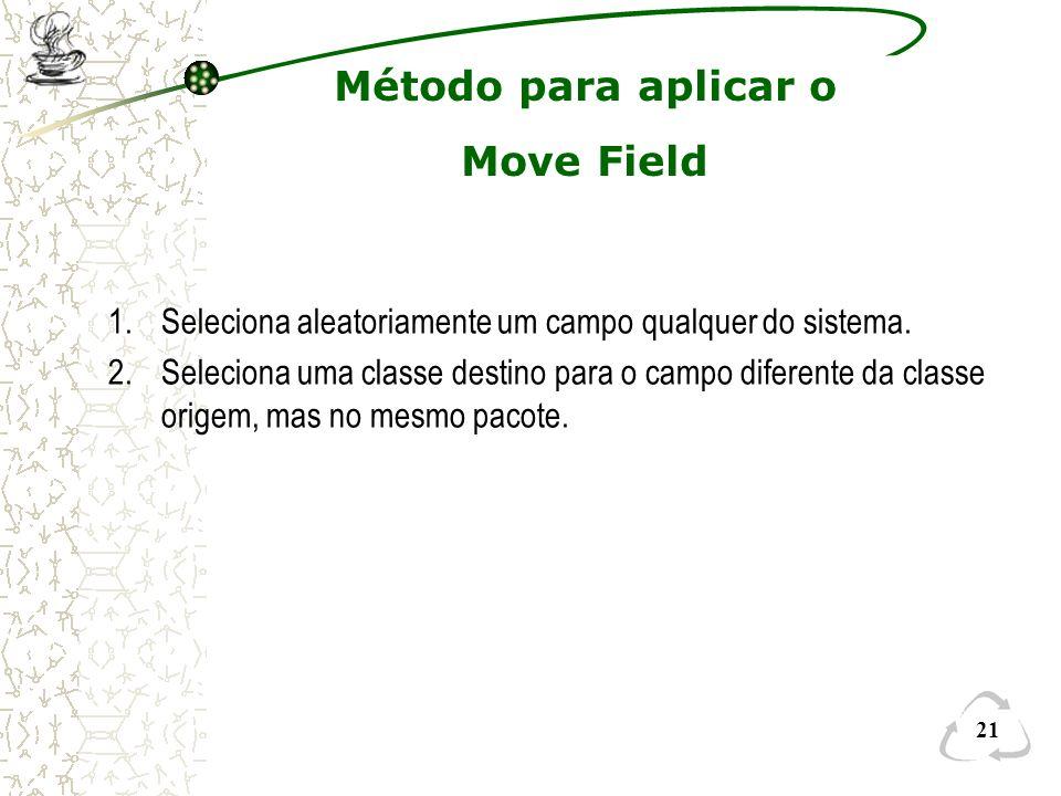 Método para aplicar o Move Field
