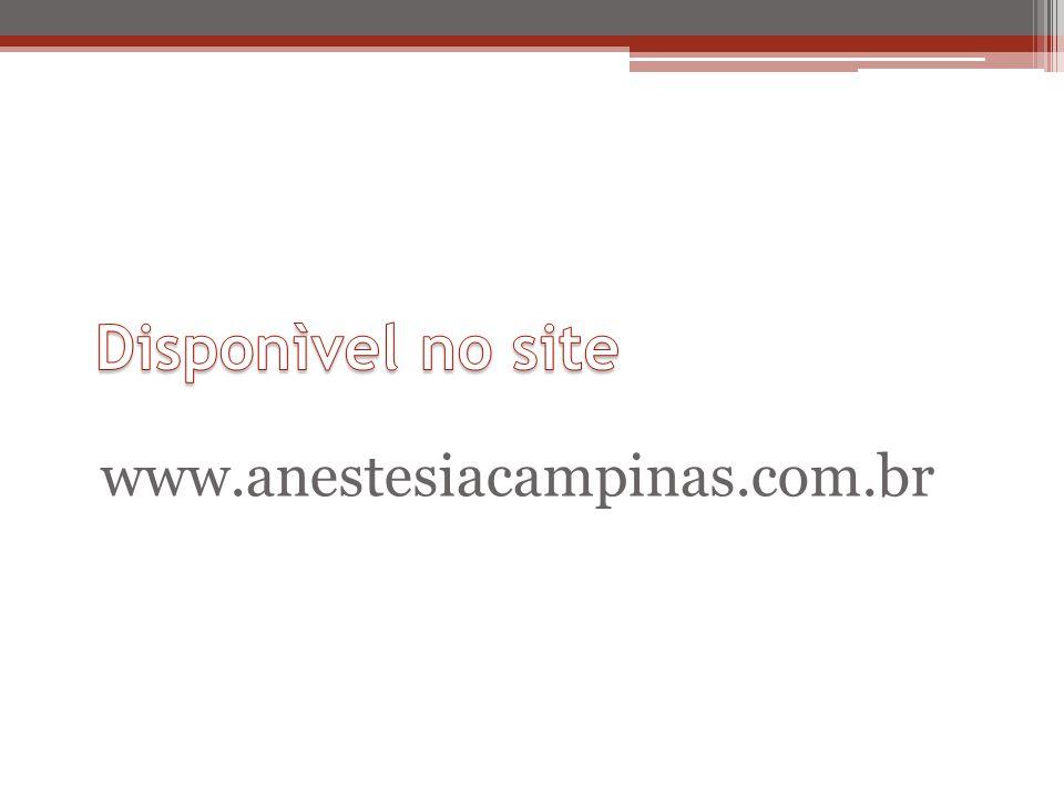 Disponìvel no site www.anestesiacampinas.com.br
