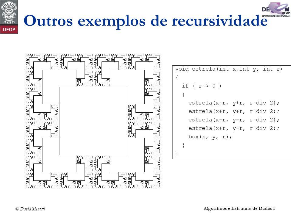Outros exemplos de recursividade