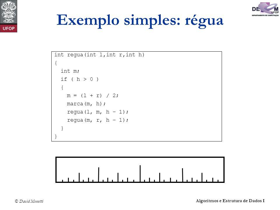 Exemplo simples: régua