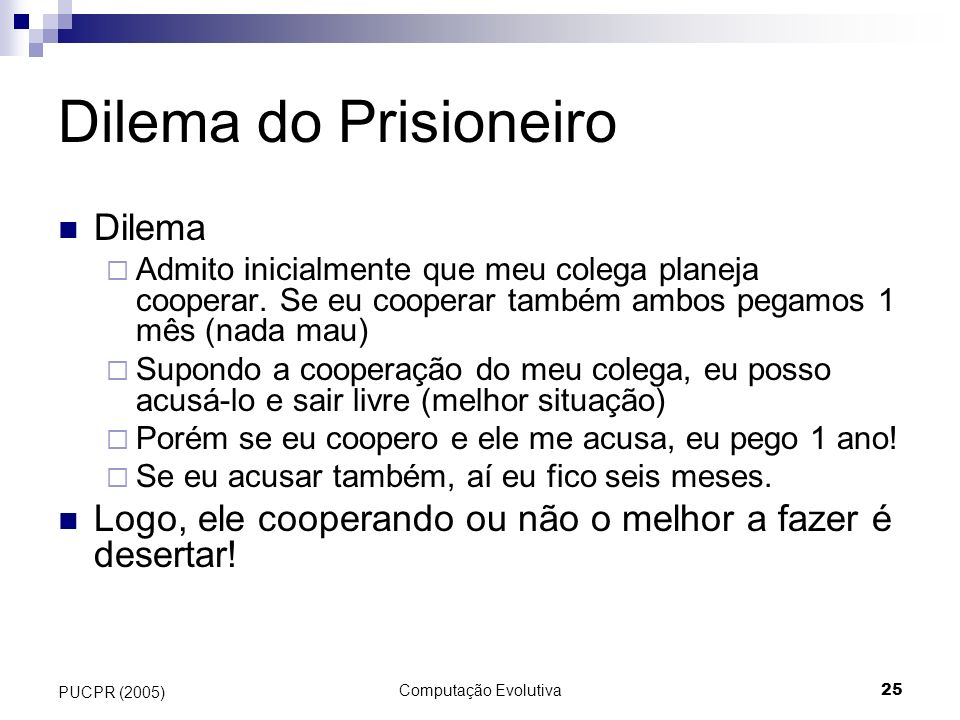 Dilema do Prisioneiro Dilema