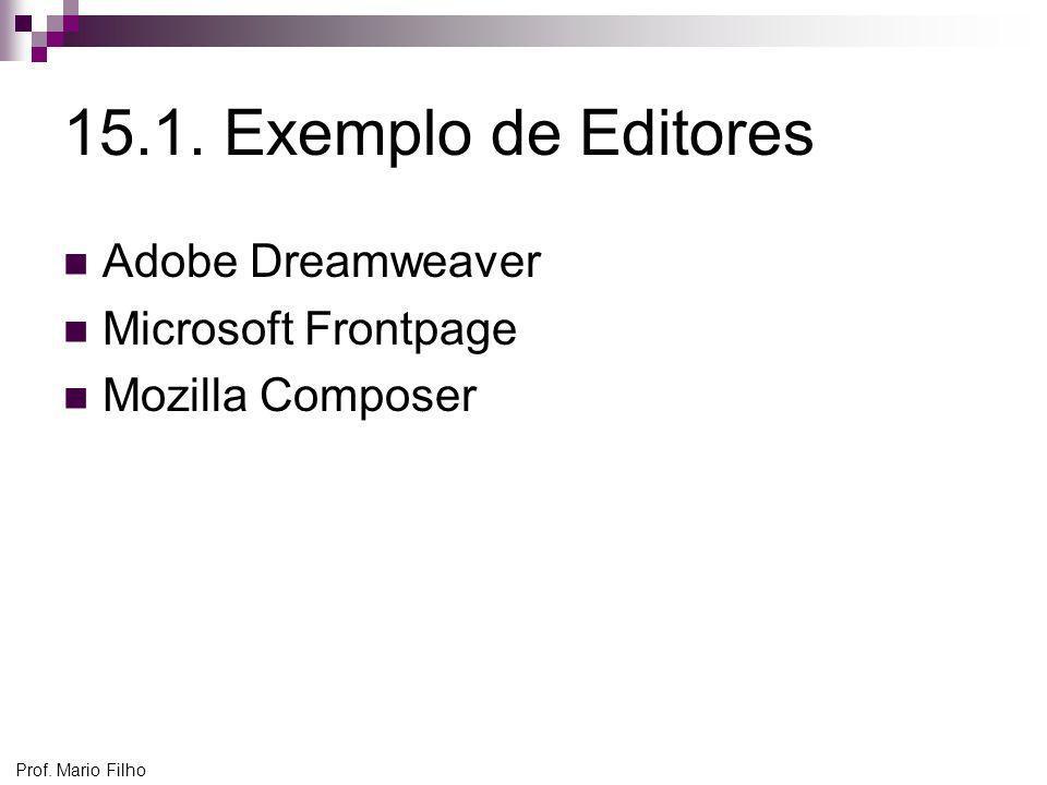 15.1. Exemplo de Editores Adobe Dreamweaver Microsoft Frontpage