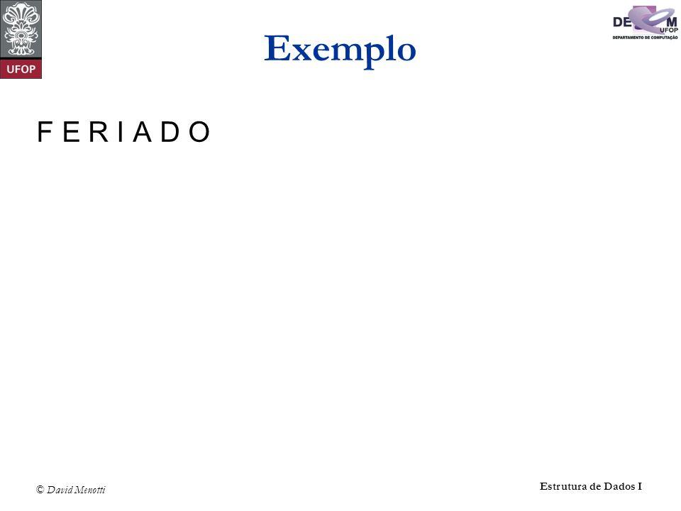 Exemplo F E R I A D O