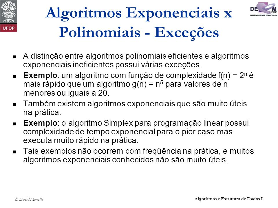 Algoritmos Exponenciais x Polinomiais - Exceções