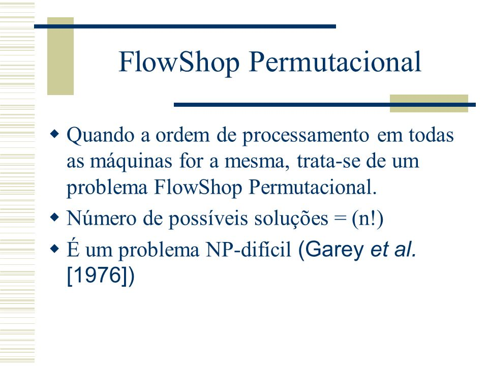 FlowShop Permutacional