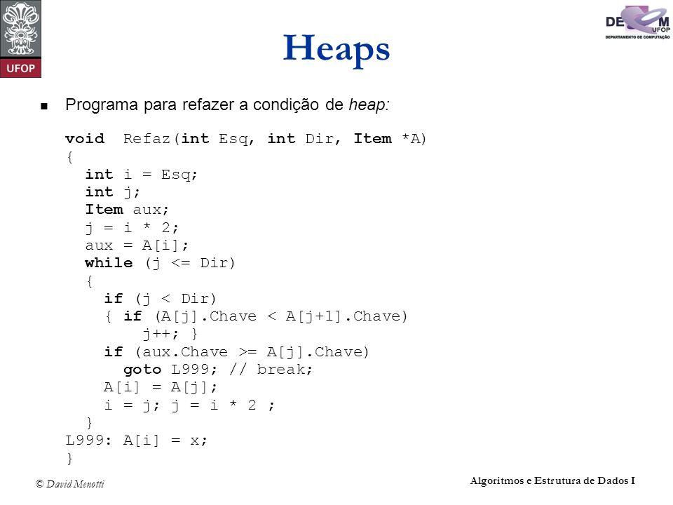 Heaps Programa para refazer a condição de heap: