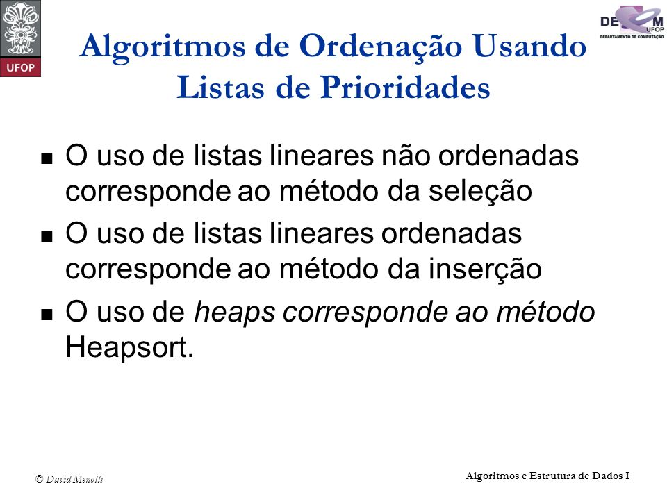 Algoritmos de Ordenação Usando Listas de Prioridades