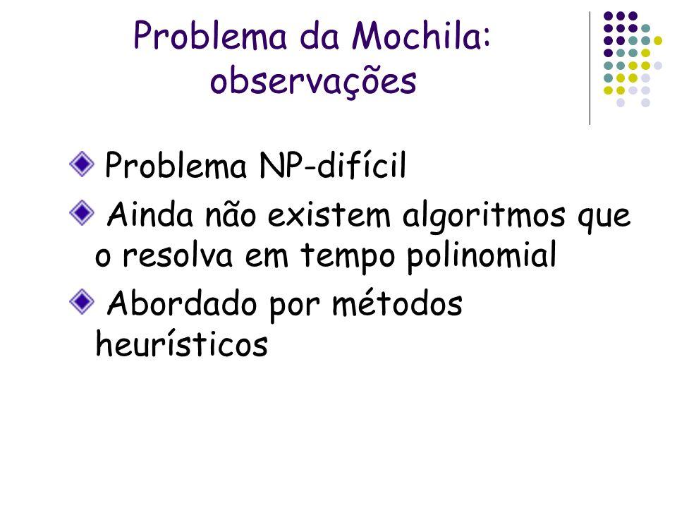Problema da Mochila: observações