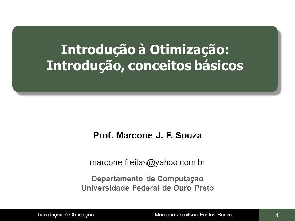 Introdução à Otimização: Introdução, conceitos básicos