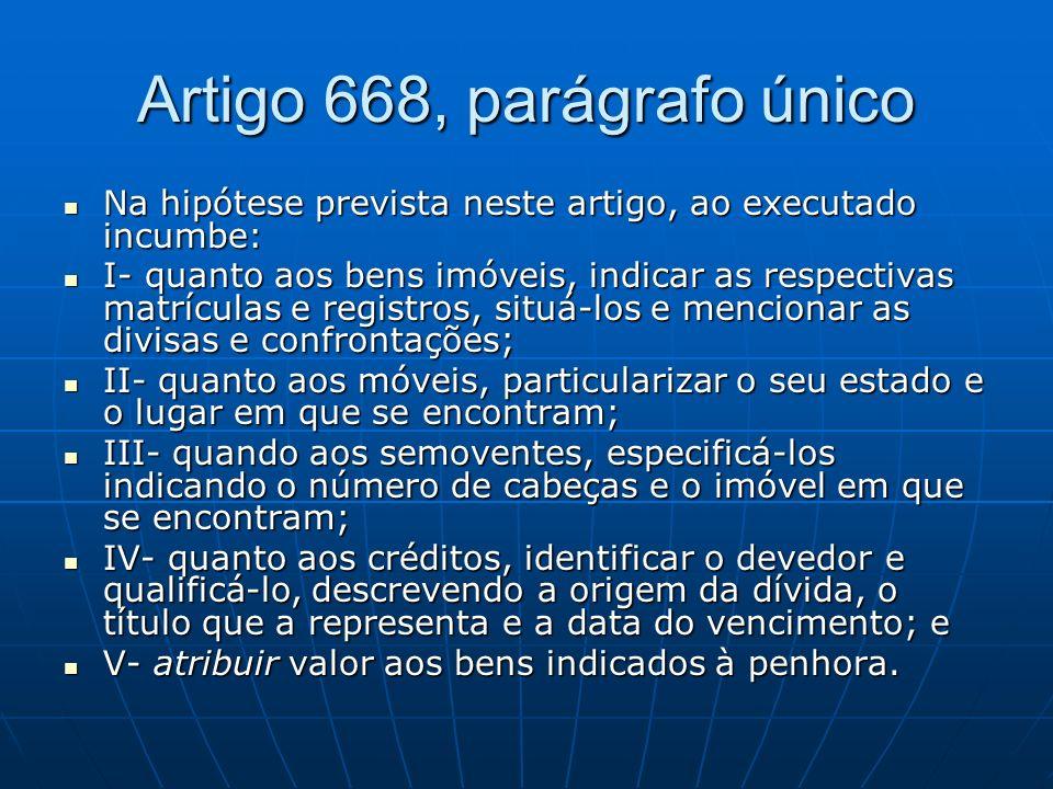 Artigo 668, parágrafo único