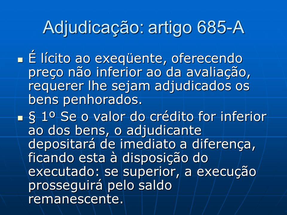 Adjudicação: artigo 685-A
