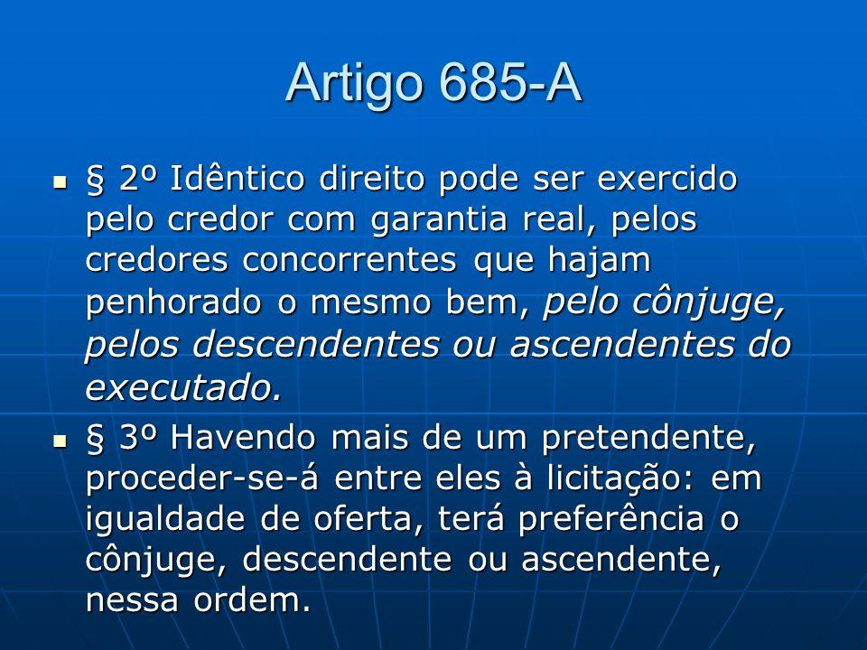Artigo 685-A