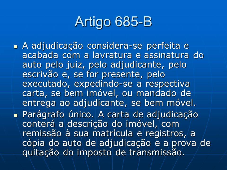 Artigo 685-B