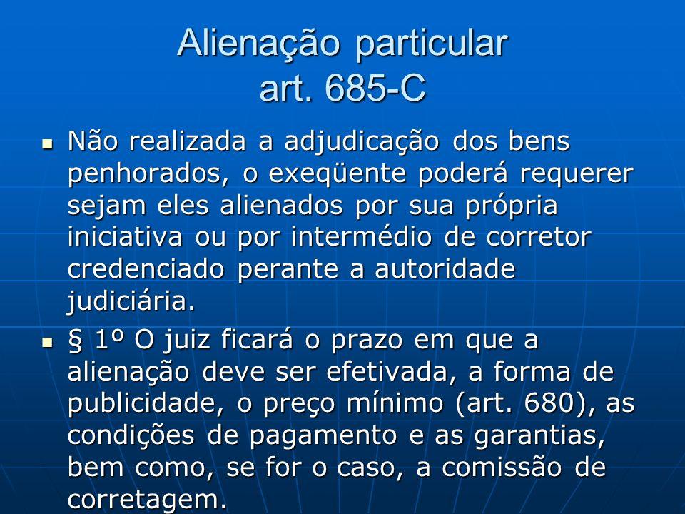 Alienação particular art. 685-C