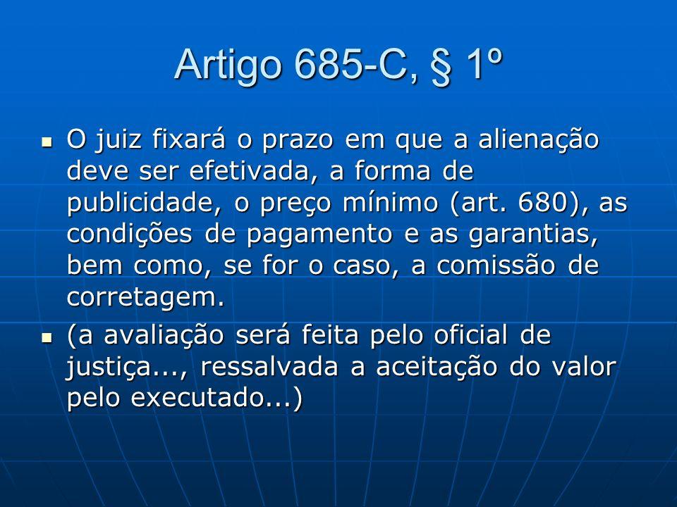 Artigo 685-C, § 1º