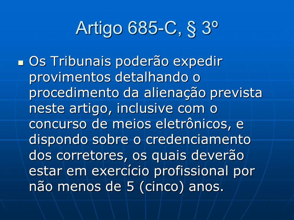 Artigo 685-C, § 3º