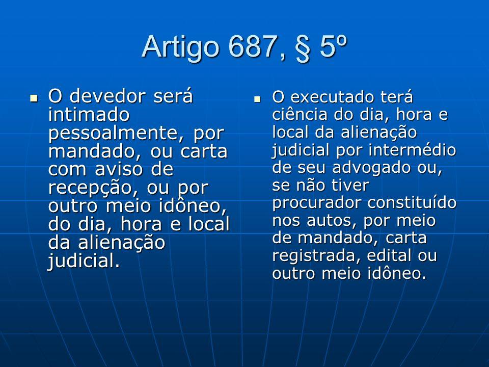 Artigo 687, § 5º