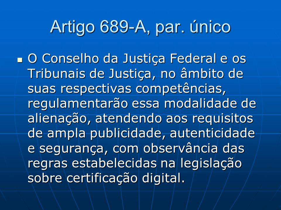 Artigo 689-A, par. único
