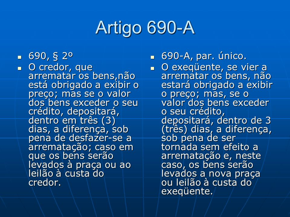 Artigo 690-A 690, § 2º.
