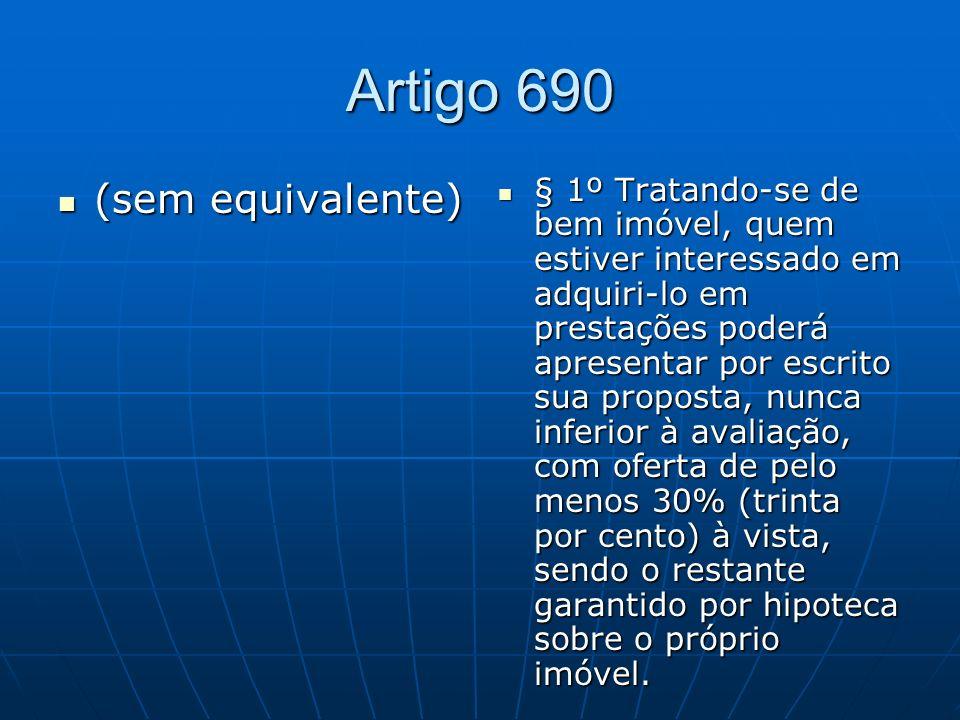 Artigo 690 (sem equivalente)
