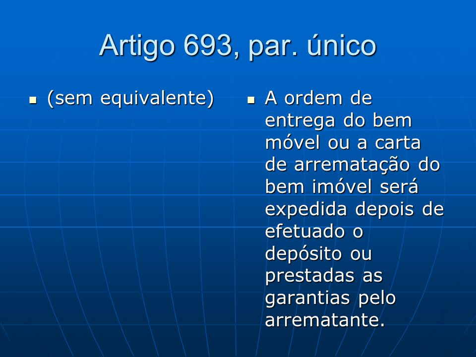 Artigo 693, par. único (sem equivalente)