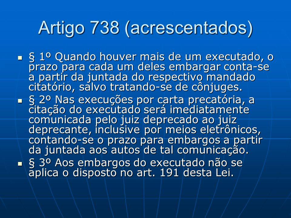 Artigo 738 (acrescentados)