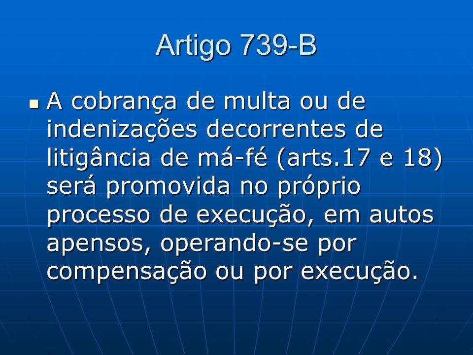 Artigo 739-B