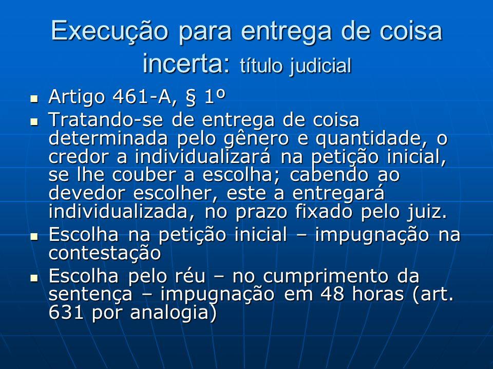 Execução para entrega de coisa incerta: título judicial