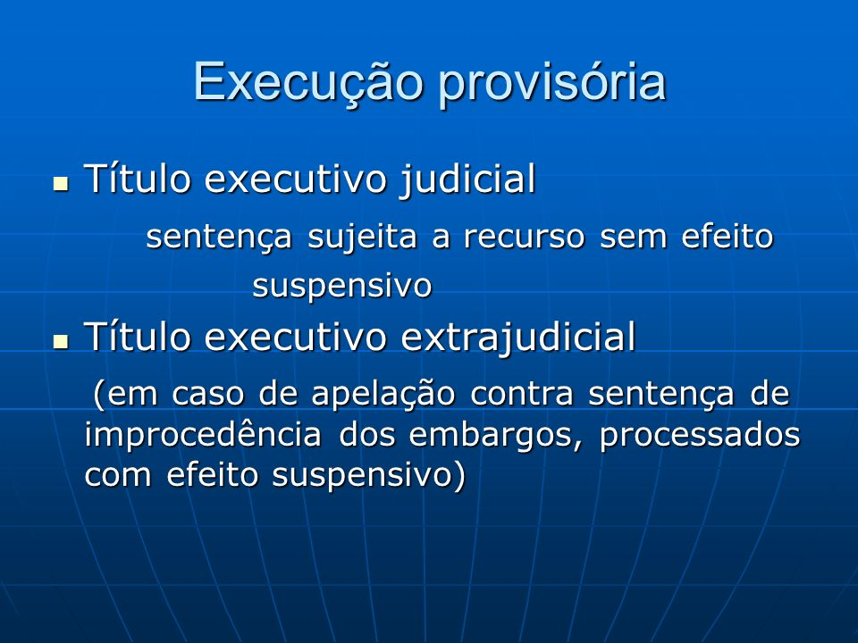 Execução provisória Título executivo judicial