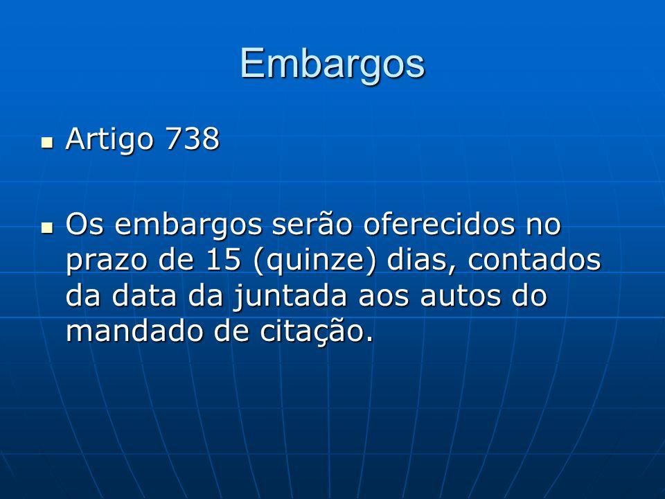 Embargos Artigo 738.
