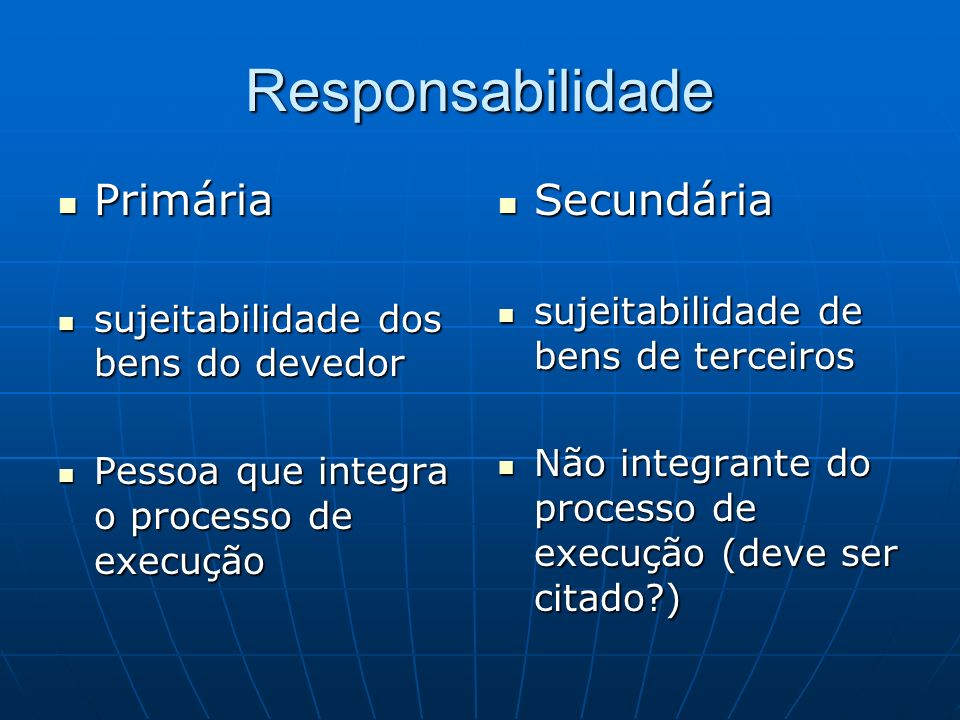Responsabilidade Primária Secundária