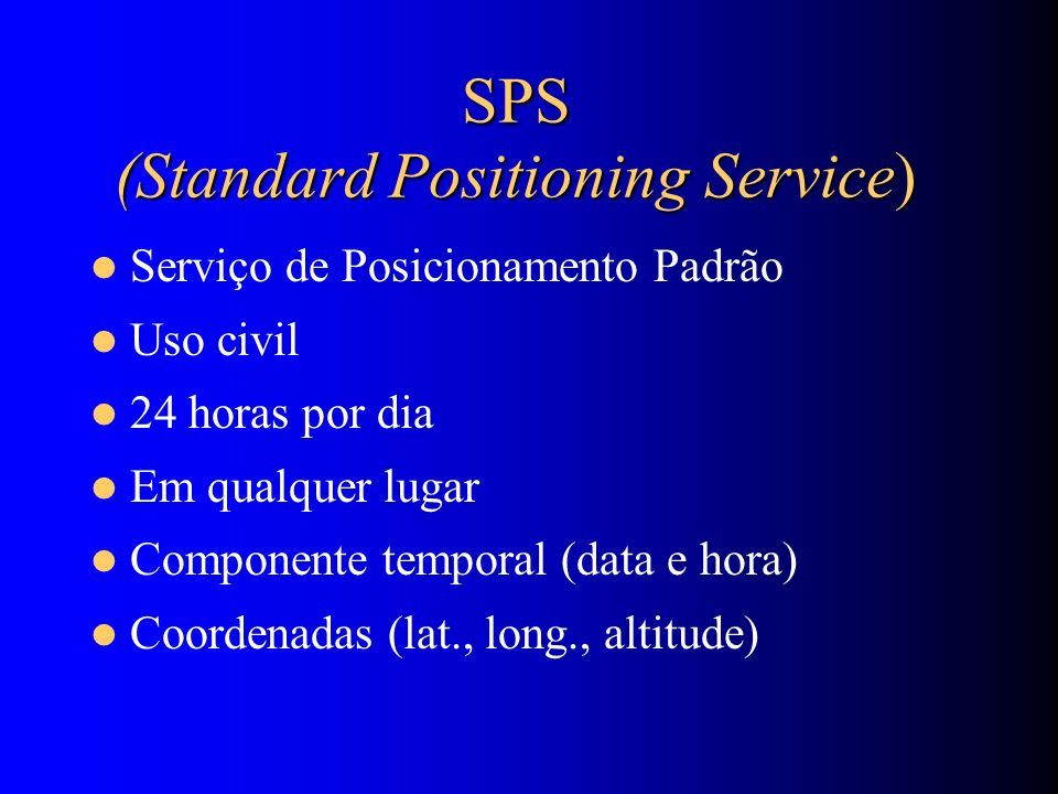 SPS (Standard Positioning Service)