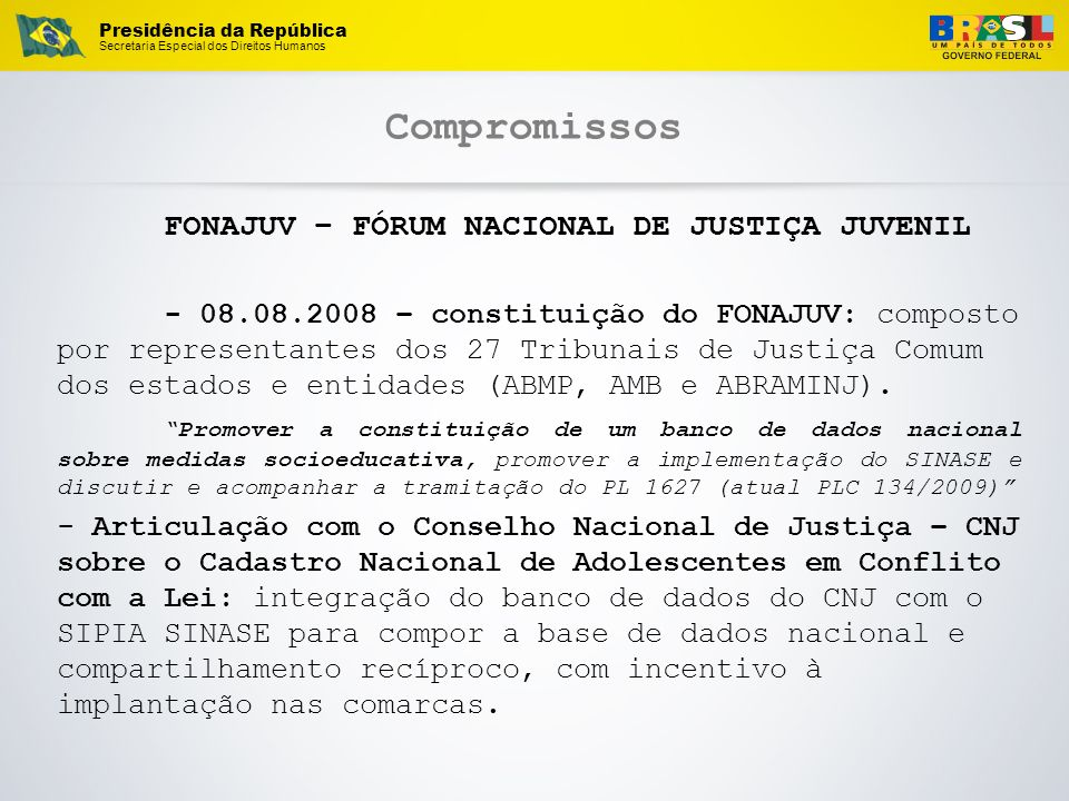Compromissos FONAJUV – FÓRUM NACIONAL DE JUSTIÇA JUVENIL