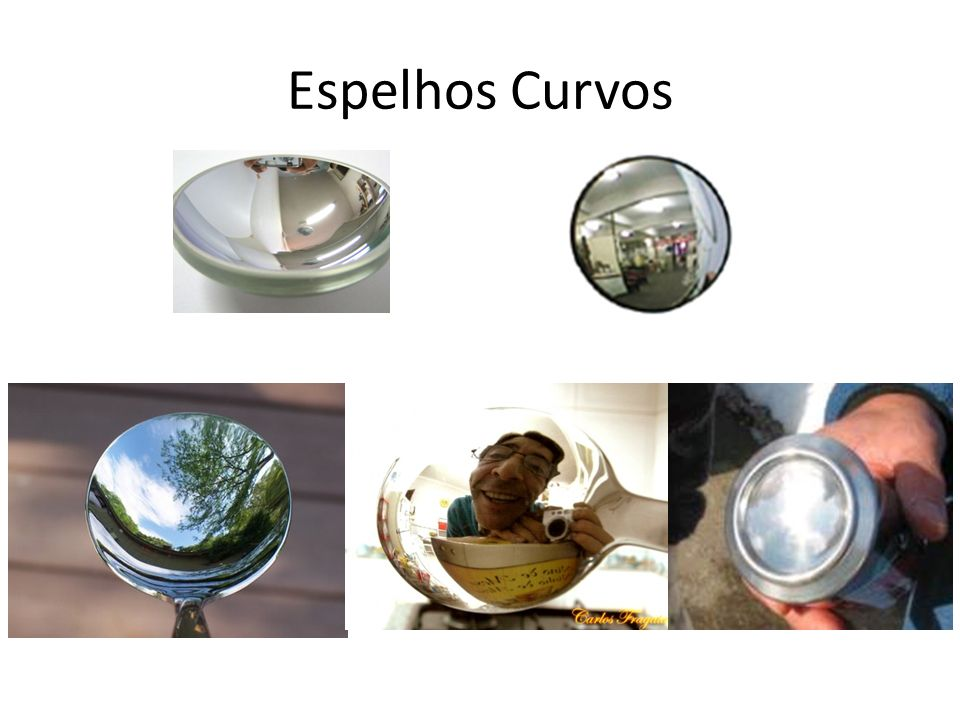 Espelhos Curvos