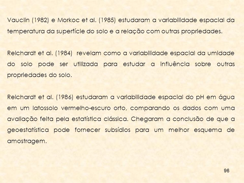 Vauclin (1982) e Morkoc et al